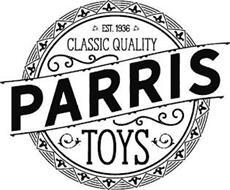 PARRIS CLASSIC QUALITY TOYS EST. 1936