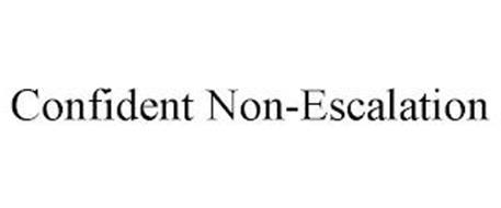 CONFIDENT NON-ESCALATION