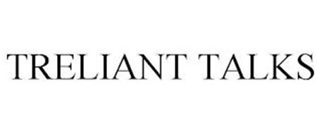 TRELIANT TALKS