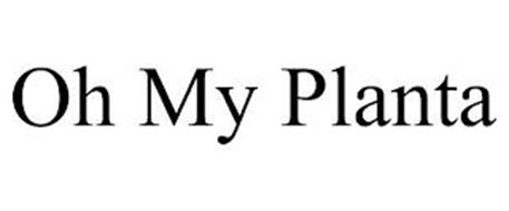 OH MY PLANTA