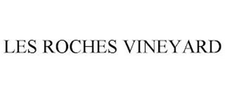 LES ROCHES VINEYARD