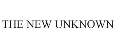 THE NEW UNKNOWN