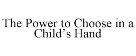 THE POWER TO CHOOSE IN A CHILD'S HANDS