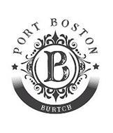 PORT BOSTON BURTCH PB