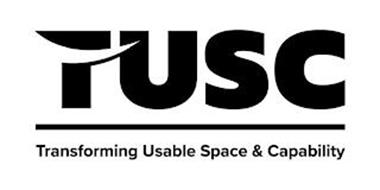 TUSC TRANSFORMING USABLE SPACE & CAPABILITY
