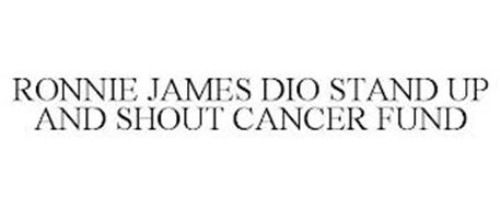 RONNIE JAMES DIO STAND UP AND SHOUT CANCER FUND