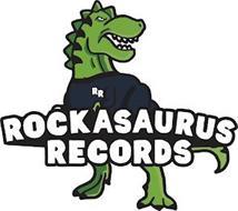 RR ROCKASAURUS RECORDS