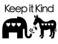 KEEP IT KIND