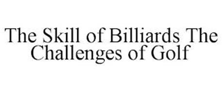 THE SKILL OF BILLIARDS THE CHALLENGES OF GOLF