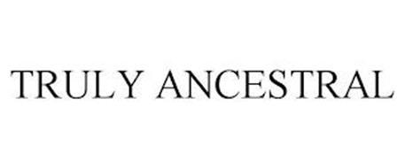 TRULY ANCESTRAL