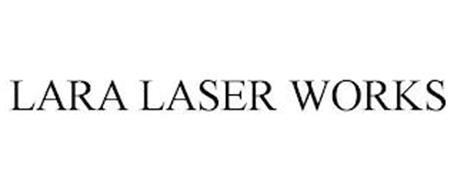 LARA LASER WORKS