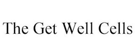 THE GET WELL CELLS