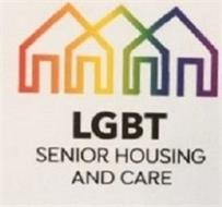 LGBT SENIOR HOUSING AND CARE