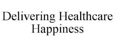 DELIVERING HEALTHCARE HAPPINESS