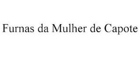 FURNAS DA MULHER DE CAPOTE