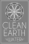 CLEAN EARTH WATER