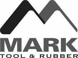 M MARK TOOL & RUBBER