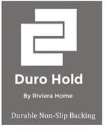 CC DURO HOLD BY RIVIERA HOME DURABLE NON-SLIP BACKING