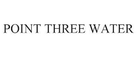 POINT THREE WATER