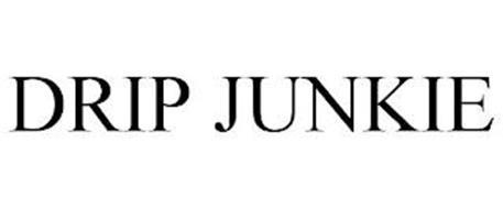 DRIP JUNKIE