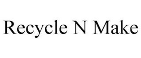 RECYCLE N MAKE
