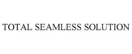 TOTAL SEAMLESS SOLUTION