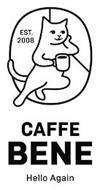 CAFFE BENE HELLO AGAIN EST. 2008