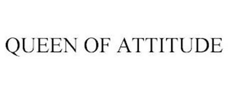 QUEEN OF ATTITUDE