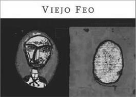 VIEJO FEO