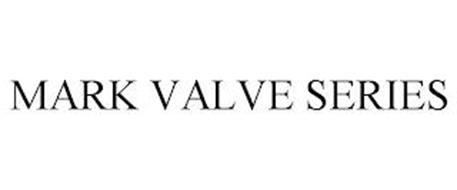 MARK VALVE SERIES