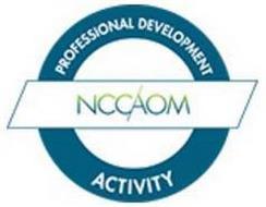NCCAOM PROFESSIONAL DEVELOPMENT ACTIVITY