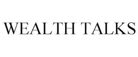 WEALTH TALKS