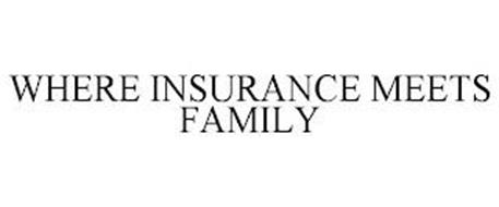 WHERE INSURANCE MEETS FAMILY