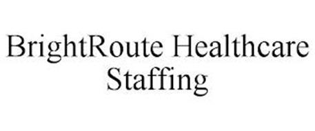 BRIGHTROUTE HEALTHCARE STAFFING