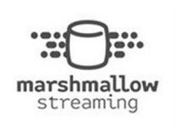 MARSHMALLOW STREAMING