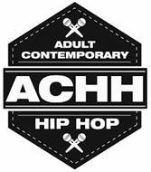 ADULT CONTEMPORARY HIP HOP ACHH