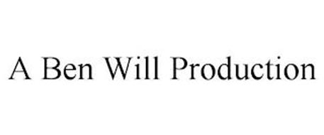 A BEN WILL PRODUCTION