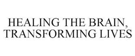 HEALING THE BRAIN, TRANSFORMING LIVES