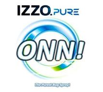 IZZO.PURE ONN! THE PUREST BUG SPRAY!