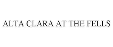 ALTA CLARA AT THE FELLS