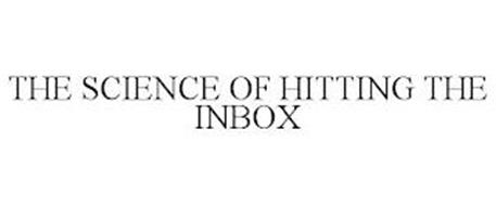THE SCIENCE OF HITTING THE INBOX