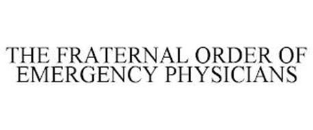 THE FRATERNAL ORDER OF EMERGENCY PHYSICIANS