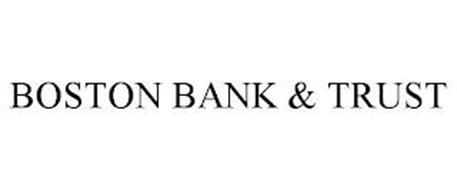 BOSTON BANK & TRUST