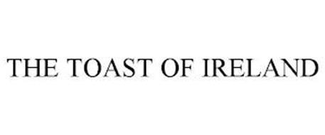THE TOAST OF IRELAND