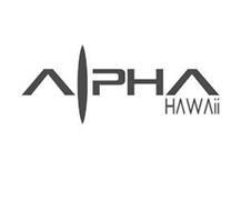 ALPHA HAWAII