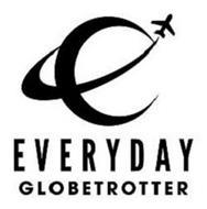 EVERYDAY GLOBETROTTER