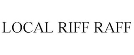 LOCAL RIFF RAFF