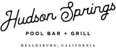 HUDSON SPRINGS POOL BAR + GRILL HEALDSBURG, CALIFORNIA