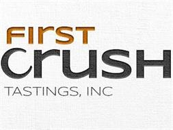 FIRST CRUSH TASTINGS, INC