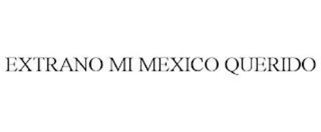 EXTRANO MI MEXICO QUERIDO